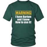 Warning - I Have Barium And I Know How To Use It Shirts For Men