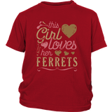This Girl Loves Her Ferrets - Ferret Lover Shirt And Gift