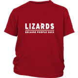 Lizards, Because People Suck - Lizard Reptile Lover Shirt And Gift