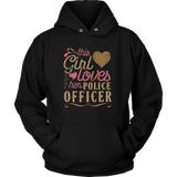 This Girl Loves Her Police Officer - Valentine's Day Shirt Gift Love Lover