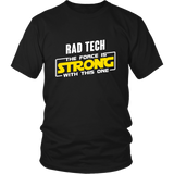 Rad Tech - The Force Is Strong With This One Rebel Shirts For Men
