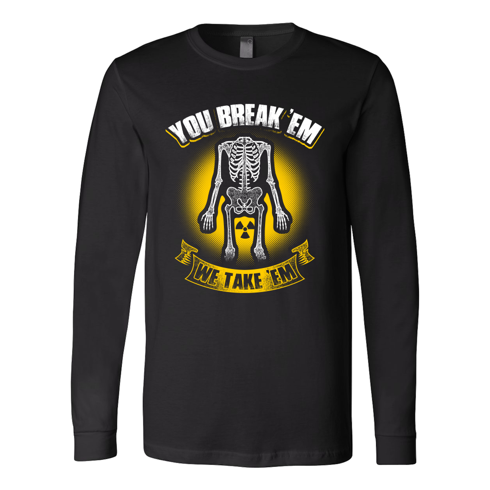 You Break 'Em We Take 'Em Hoodie & Sweater