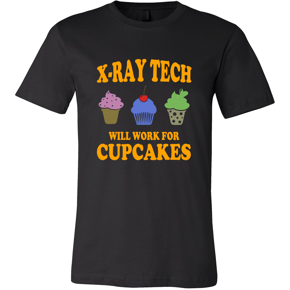 X-Ray Tech Will Work For Cupcakes Shirts For Men