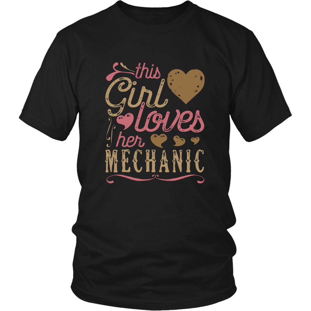 This Girl Loves Her Mechanic - Valentine's Day Shirt Gift Love Lover