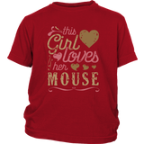This Girl Loves Her Mouse - Mouse Lover Shirt And Gift
