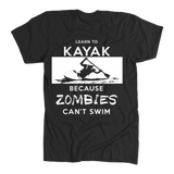 Learn To Kayak Because Zombies Can't Swim - Back Print - Zombie Halloween Shirt Gift