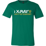 I X-Ray What's Your Superpower Shirts For Men