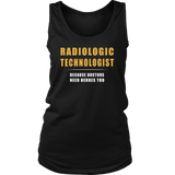 Radiologic Technologist - Because Doctors Need Heroes Too Shirts For Women