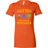 X-Ray Tech Will Work For Cupcakes Shirts For Women