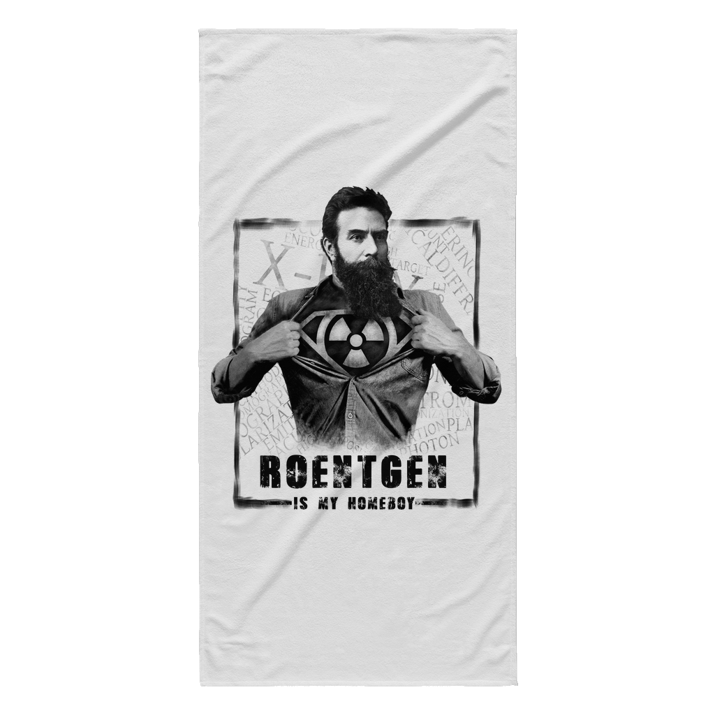 Roentgen is My Homeboy Beach Towel - X-Ray Tech Shirts