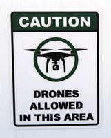 Caution Drones Allowed in This Area