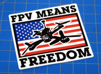FPV Means Freedom