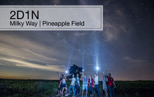 【Private】2D1N Milky Way & Pineapple Field Trip, Malaysia