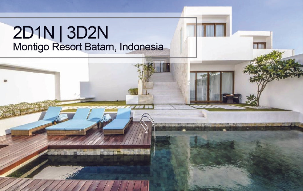 2D1N/3D2N Montigo Resort Batam, Indonesia