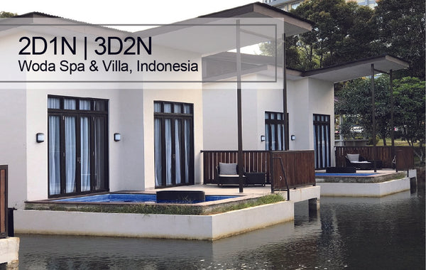 2D1N/3D2N Woda Spa & Villa Getaway Packages, Indonesia