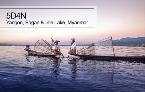 5D4N Myanmar Yangon, Bagan and Inle Lake Tour, Myanmar