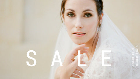 SALE - Save on our GOWNS, VEILS + ACCESSORIES