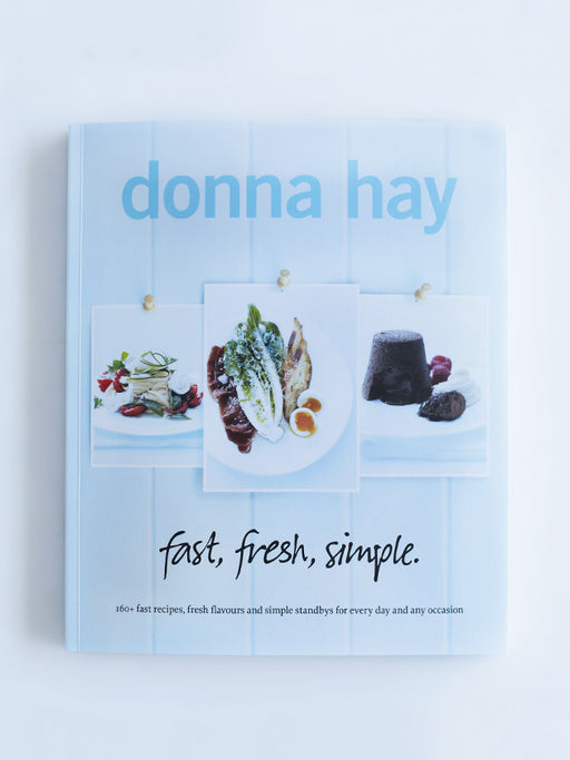 Fast, Fresh, Simple - Donna Hay - The Fishwives Singapore