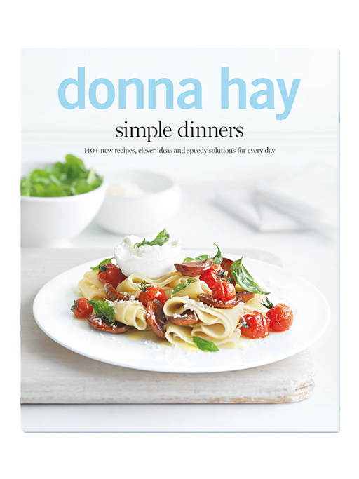 Donna Hay - Simple Dinners - The Fishwives Singapore