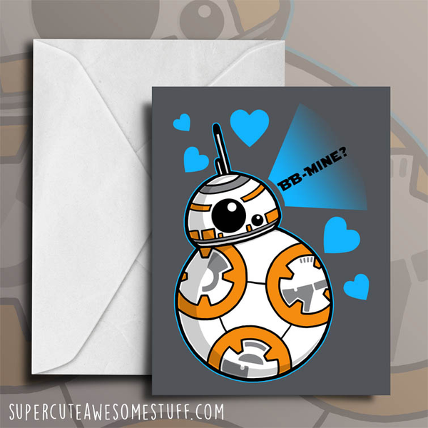 Will you BB-Mine - Valentine's Card