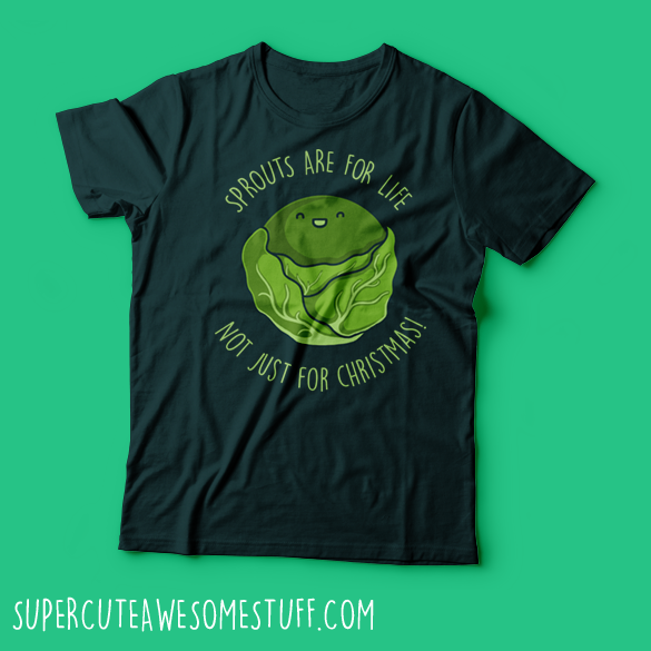 Sprouts are for life T-Shirt