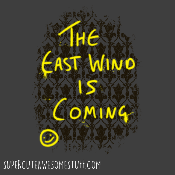The East Wind is Coming T-Shirt