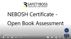 NEBOSH Certificate Open Book Assessment