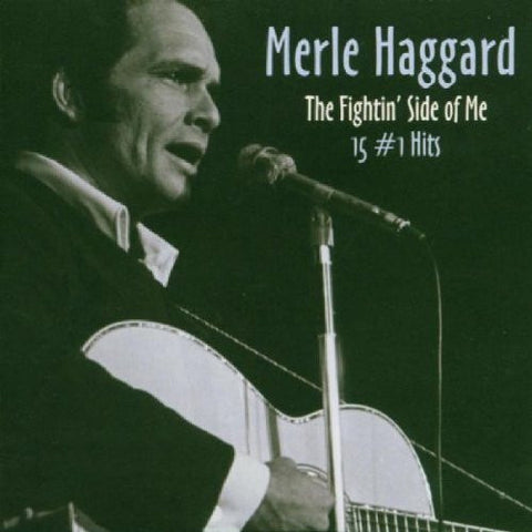 Merle Haggard - The Fightin' Side Of Me - 15 #1 Hits