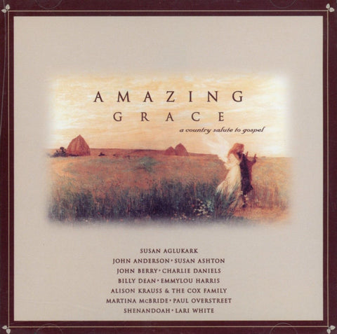 Various - Amazing Grace - A Country Salute To Gospel