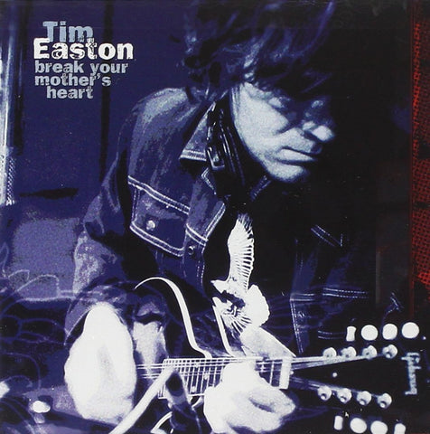 Time Easton - Break Your Mother's Heart