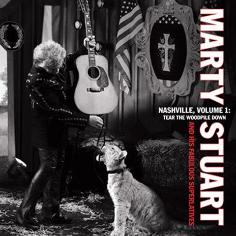 Marty Stuart - Nashville Vol.1 - Tear The Woodpile Down - Shop Busted Flat Records