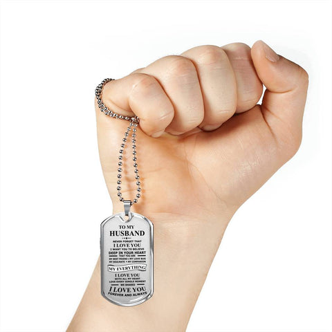 To My Husband My Everything Dogtags