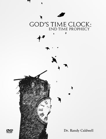 God's Time Clock: End Time Prophecy