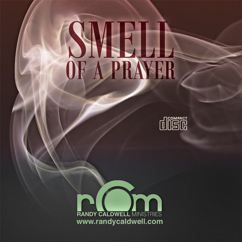 Smell of a Prayer