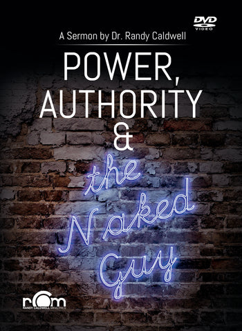 Power, Authority & the Naked Guy