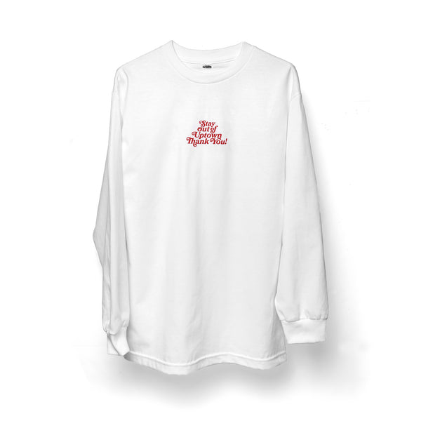 Stay Out of Uptown - White OG L/S