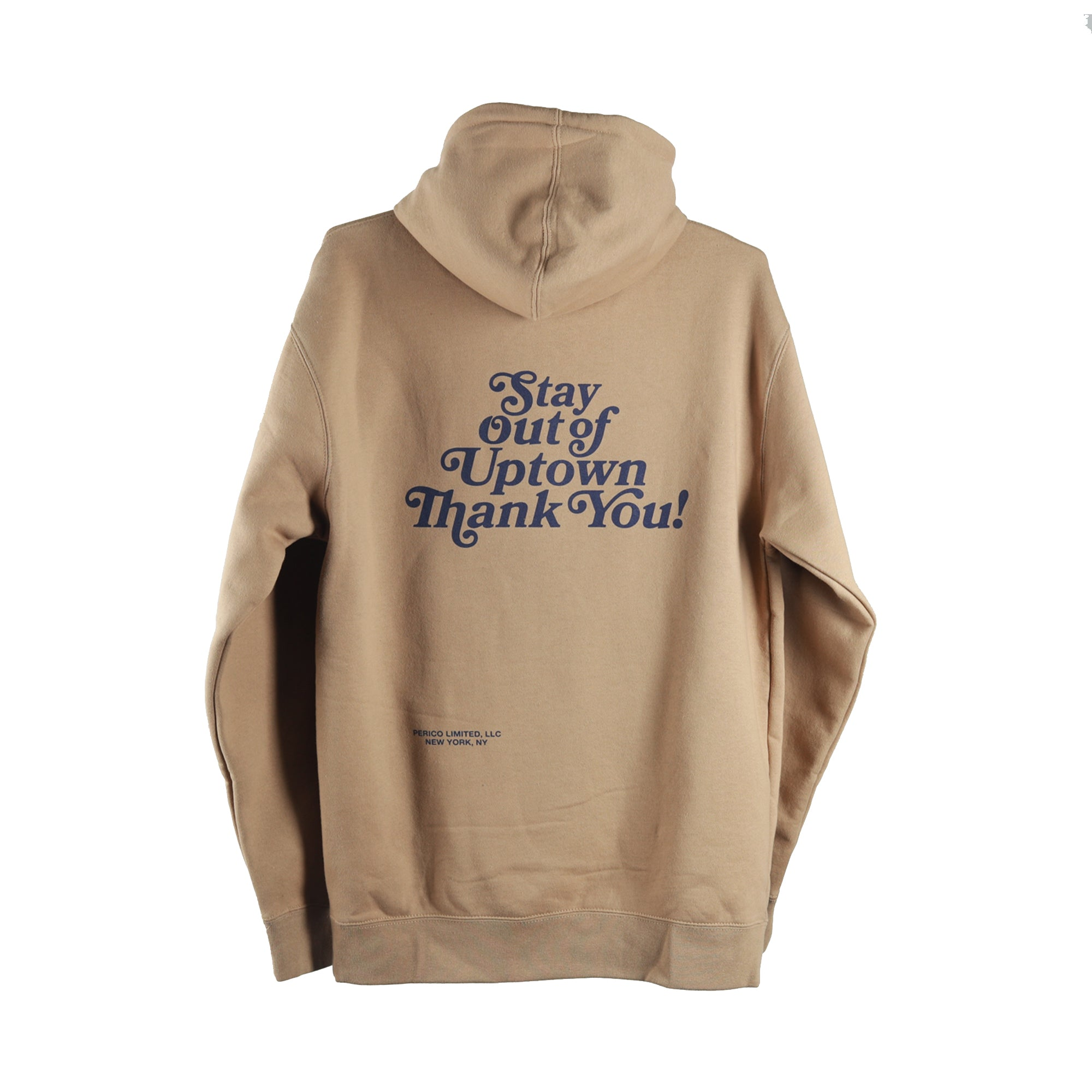 Stay Out of Uptown - Sand Hoodie