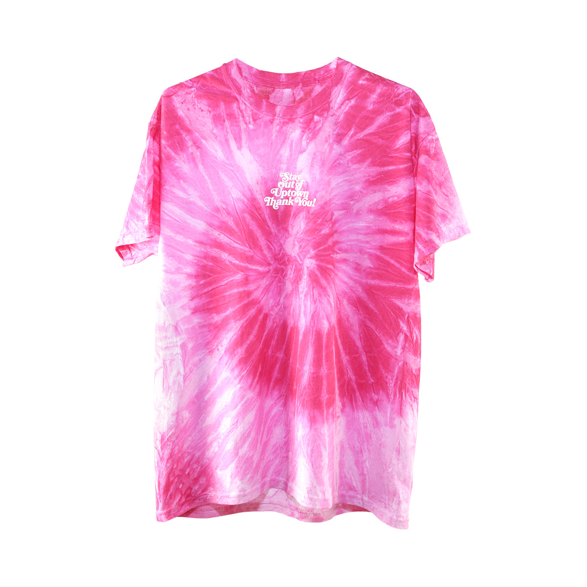 Stay Out of Uptown Tie Dye - Spiral Pink