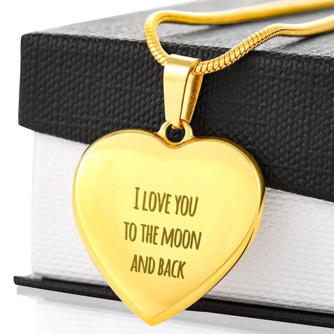I Love You To The Moon And Back - Gold Engraved Heart Pendant