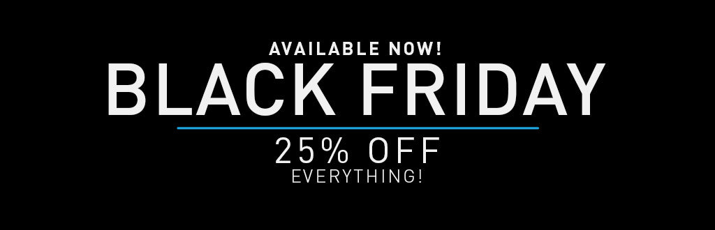 Black Friday! 25% OFF