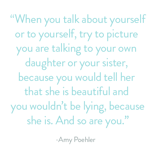 Quote by Amy Poehler about being kind to yourself
