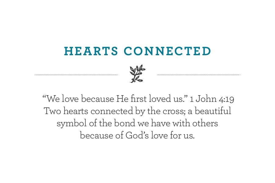 """We love because He first loved us."" 1 John 4:19   Two hearts connected by the cross; a beautiful symbol of the bond we have with others because of God's love for us."