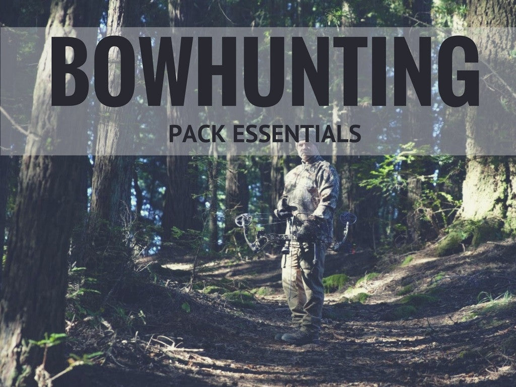 Bowhunting Pack Essentials