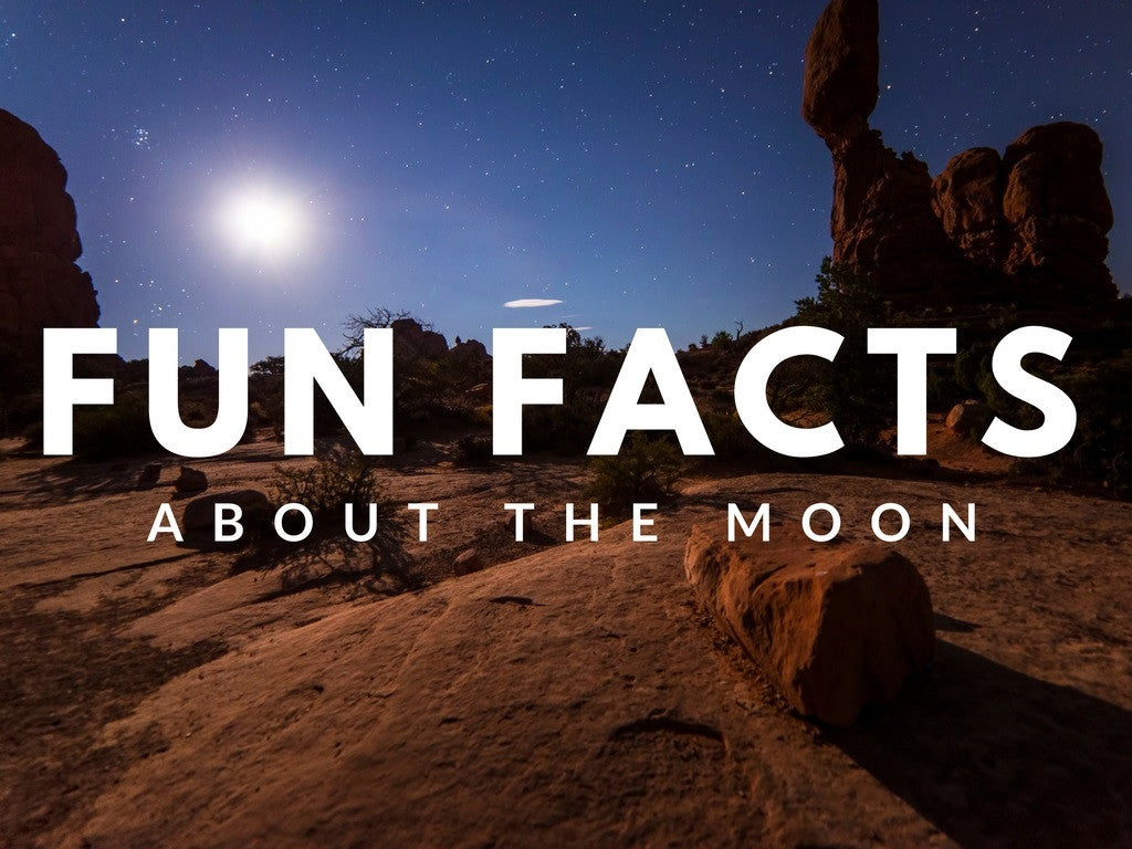 Fun Facts About The Moon