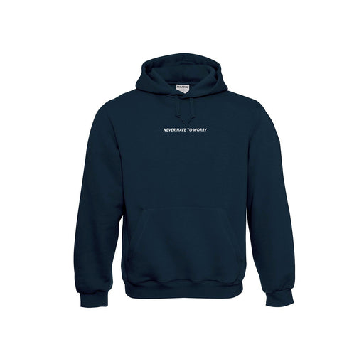 'Never Have To Worry' Hoodie