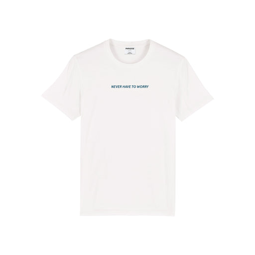 'Never Have To Worry' Shirt