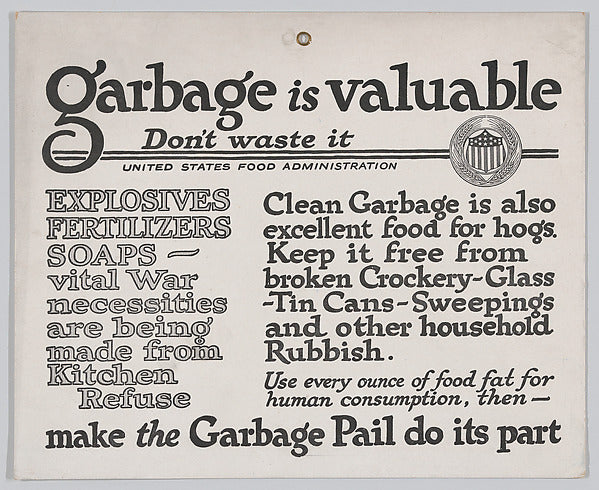 Garbage is Valuable, United States Food Administration