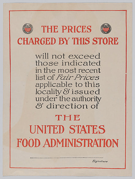 The Prices Charged by this Store Poster, United States Food Administration