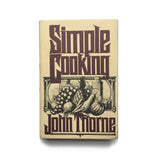 Simple Cooking by John Thorne