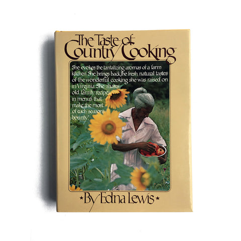 The Taste of Country Cooking by Edna Lewis